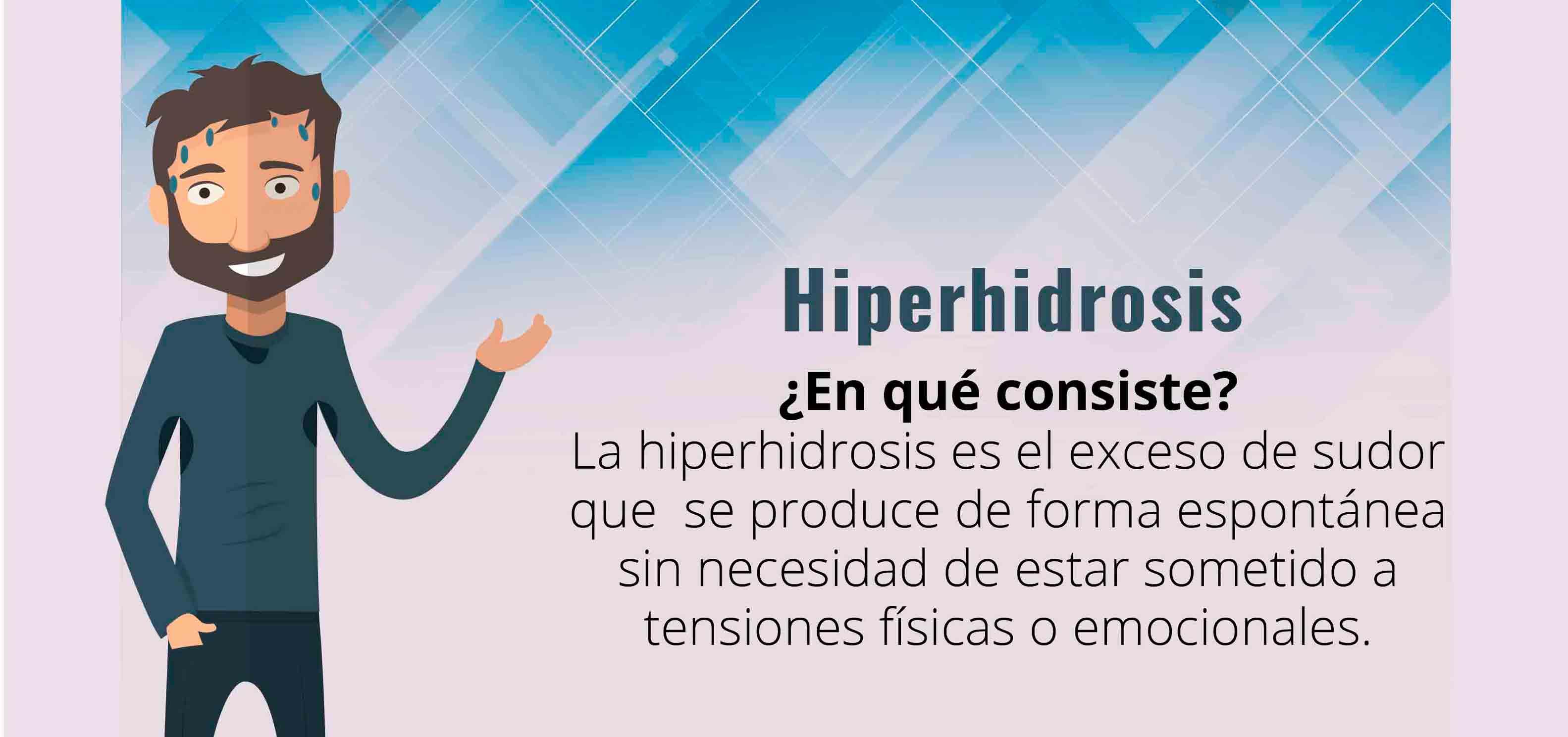 hiperhidrosis en que consiste