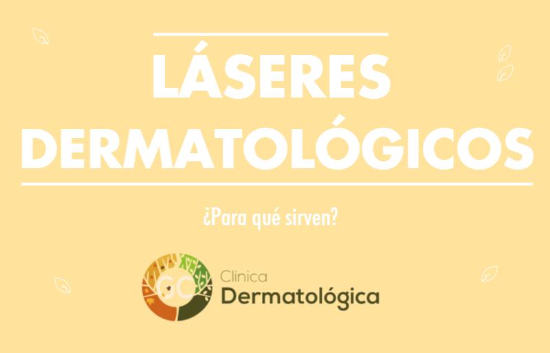 laseres dermatologicos que son y para que se utilizan